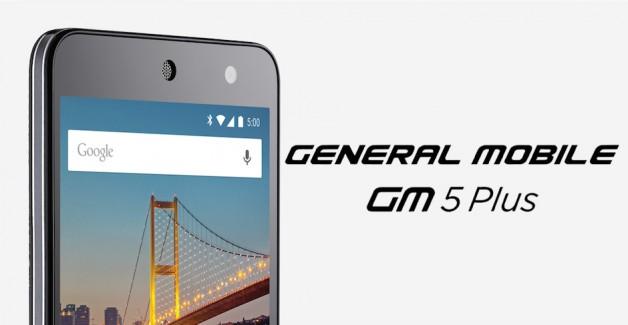 General Mobile 5 Plus Alınır mı? GM5 Plus Özellikleri ve Fiyatı
