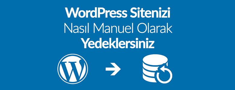 WordPress'te Yedek Nasıl Alınır?